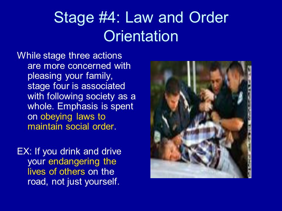 Stage #4: Law and Order Orientation