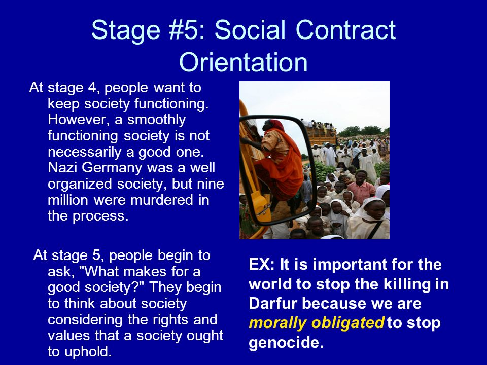 Stage #5: Social Contract Orientation