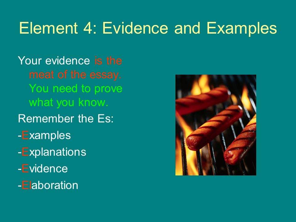 Element 4: Evidence and Examples