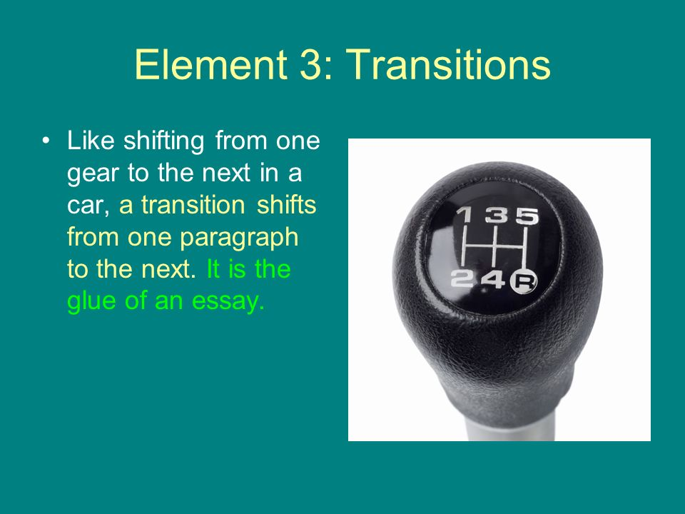 Element 3: Transitions