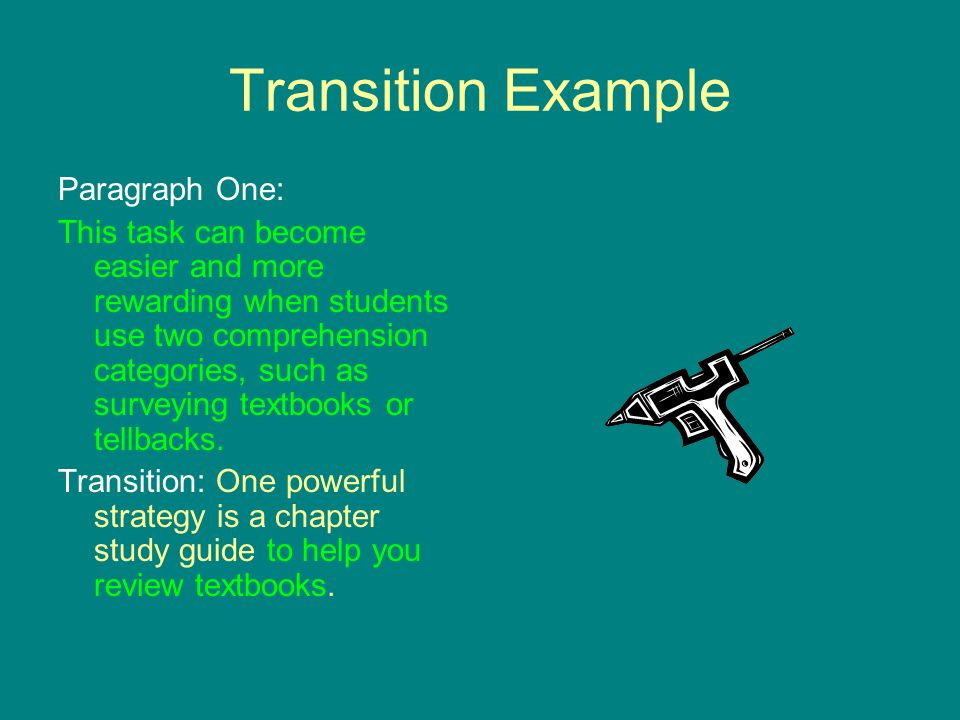 Transition Example Paragraph One: