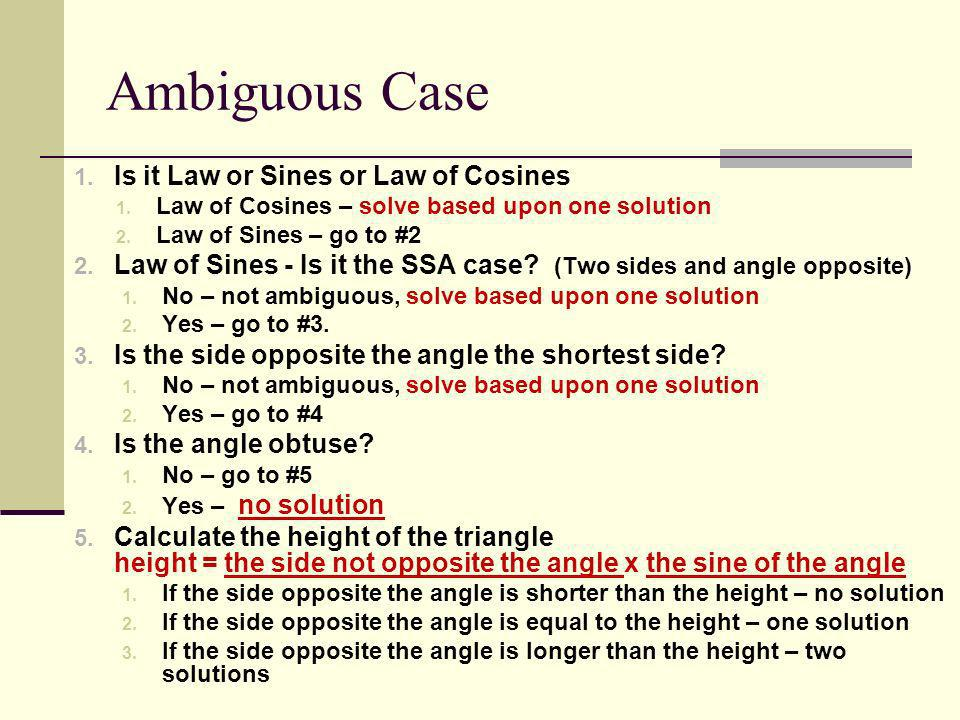 Ambiguous Case Is it Law or Sines or Law of Cosines