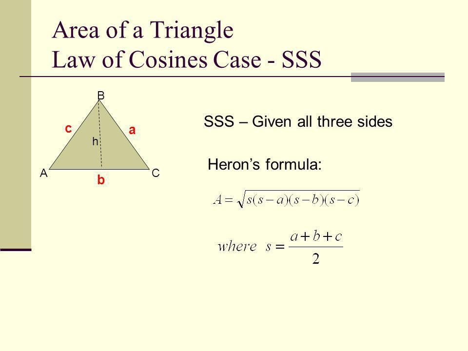 Area of a Triangle Law of Cosines Case - SSS