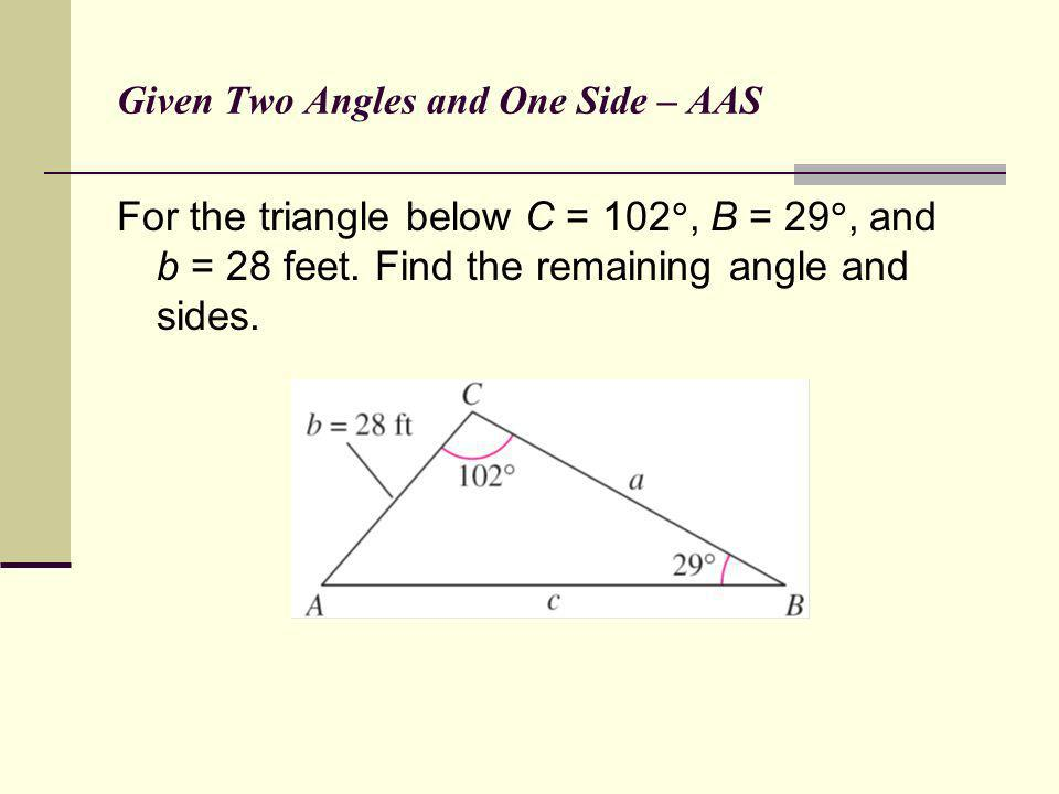 Given Two Angles and One Side – AAS