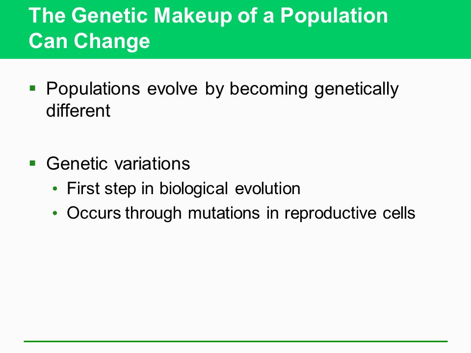 The Genetic Makeup of a Population Can Change