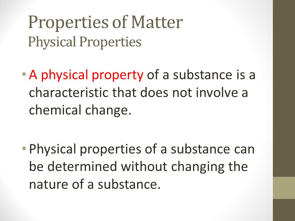 Properties of Matter Physical Properties