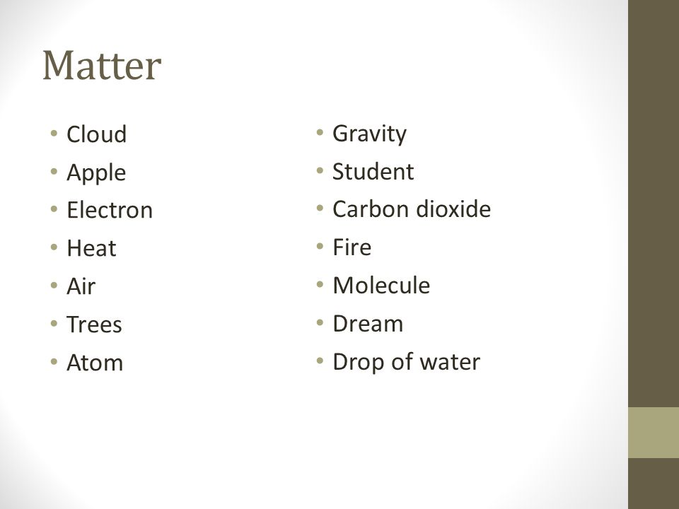 Matter Cloud Gravity Apple Student Electron Carbon dioxide Heat Fire