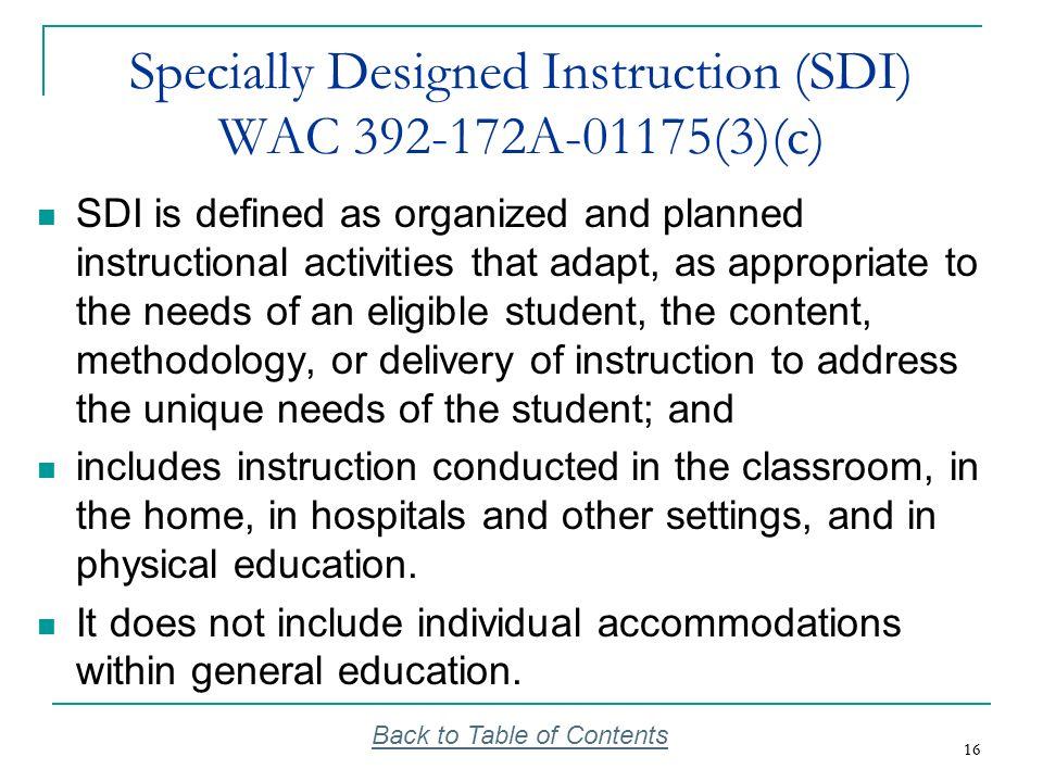 Specially Designed Instruction (SDI) WAC 392-172A-01175(3)(c)