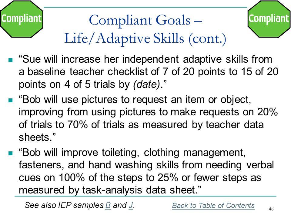 Compliant Goals – Life/Adaptive Skills (cont.)