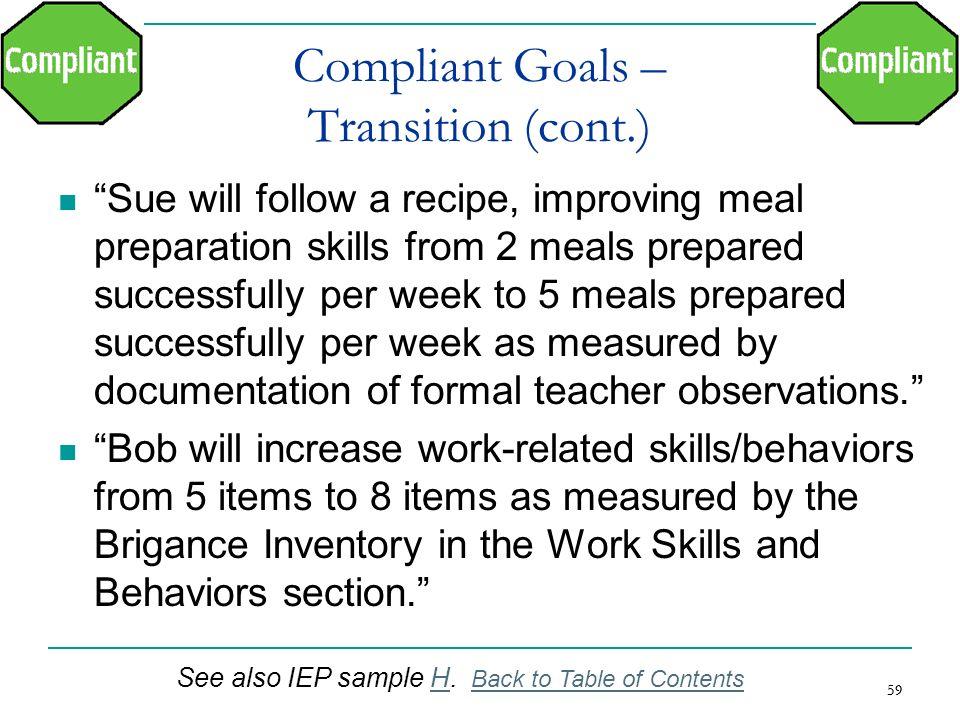 Compliant Goals – Transition (cont.)