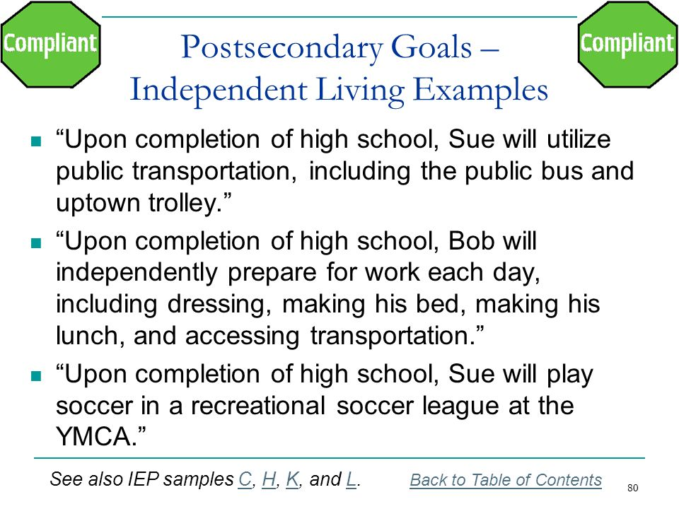 Postsecondary Goals – Independent Living Examples