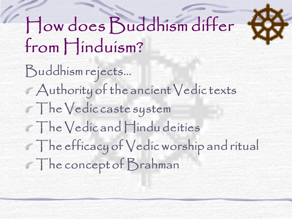 How does Buddhism differ from Hinduism