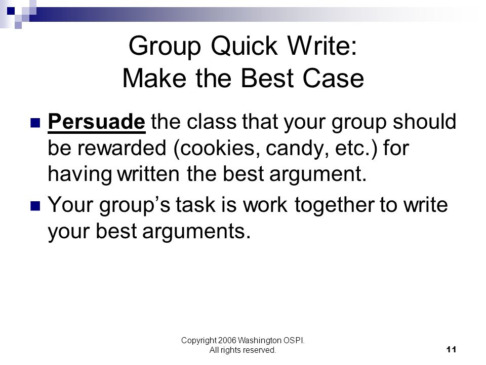 Group Quick Write: Make the Best Case