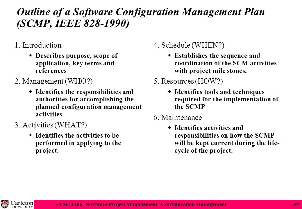 Outline Of A Software Configuration Management Plan (SCMP, IEEE 828 1990)