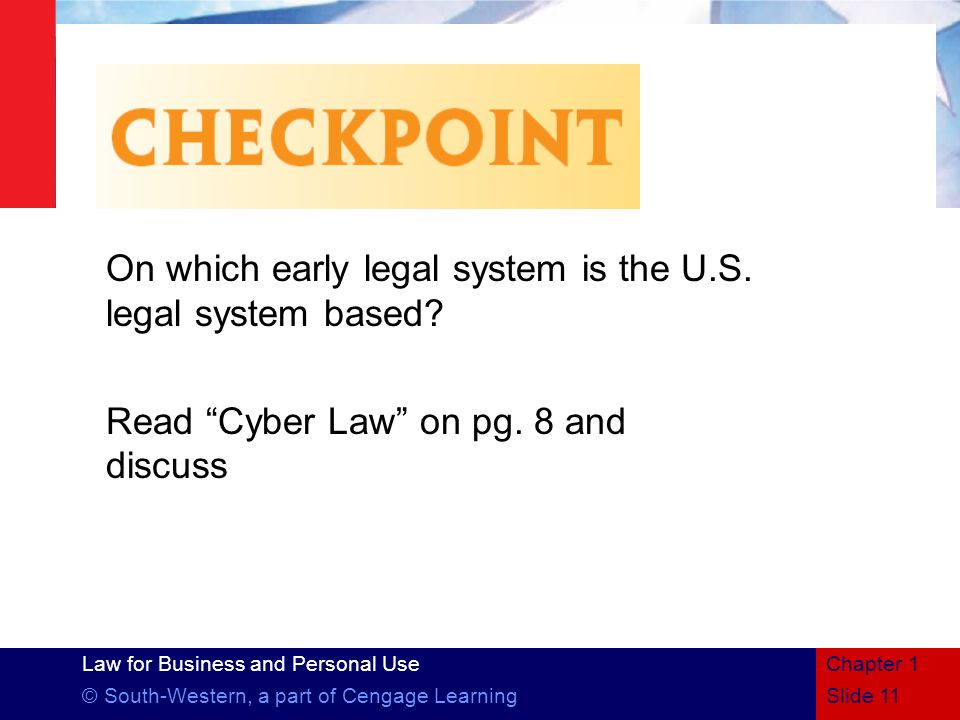 On which early legal system is the U.S. legal system based
