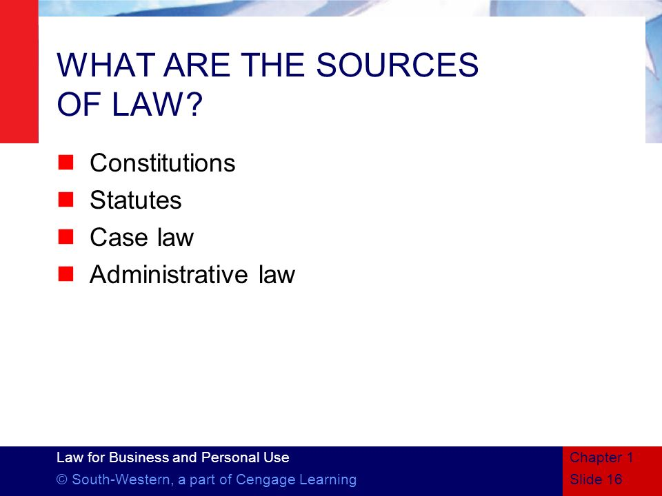 WHAT ARE THE SOURCES OF LAW