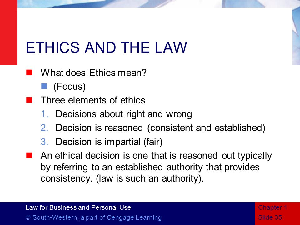 ETHICS AND THE LAW What does Ethics mean (Focus)