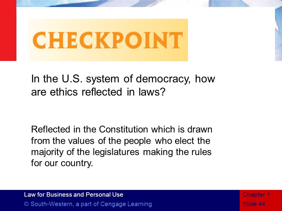 In the U.S. system of democracy, how are ethics reflected in laws