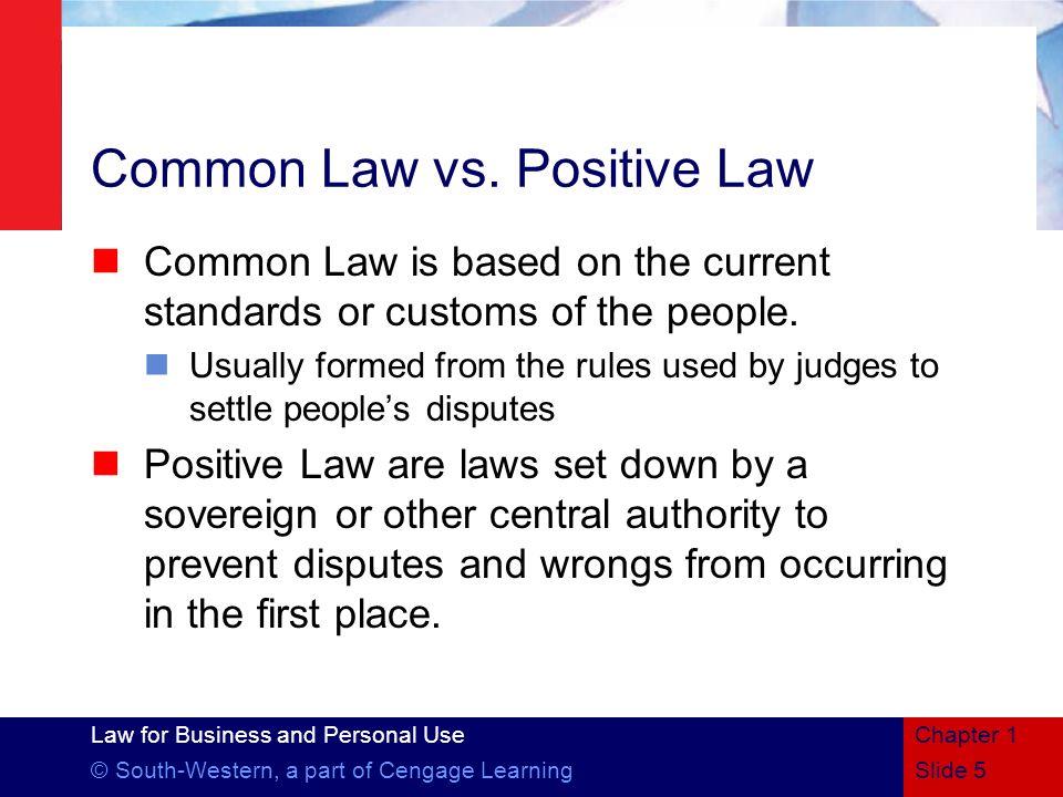 Common Law vs. Positive Law