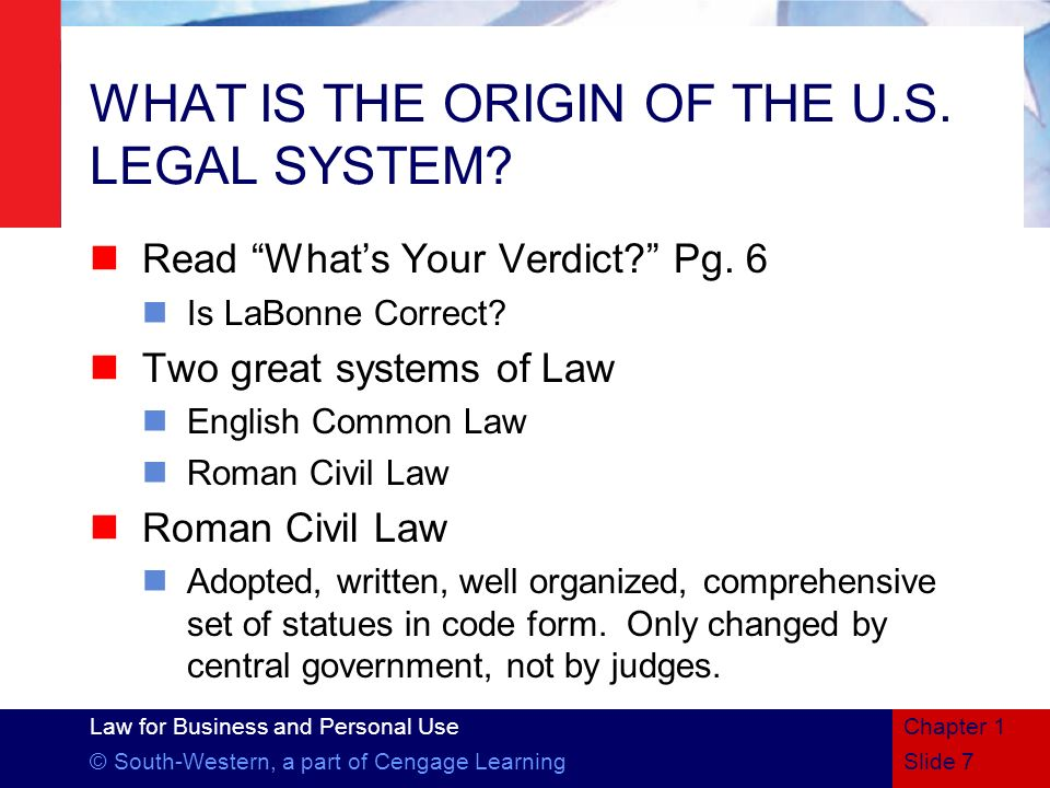 WHAT IS THE ORIGIN OF THE U.S. LEGAL SYSTEM
