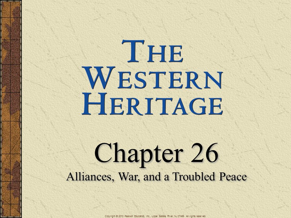 Alliances, War, and a Troubled Peace