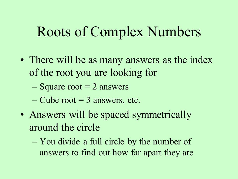 Roots of Complex Numbers