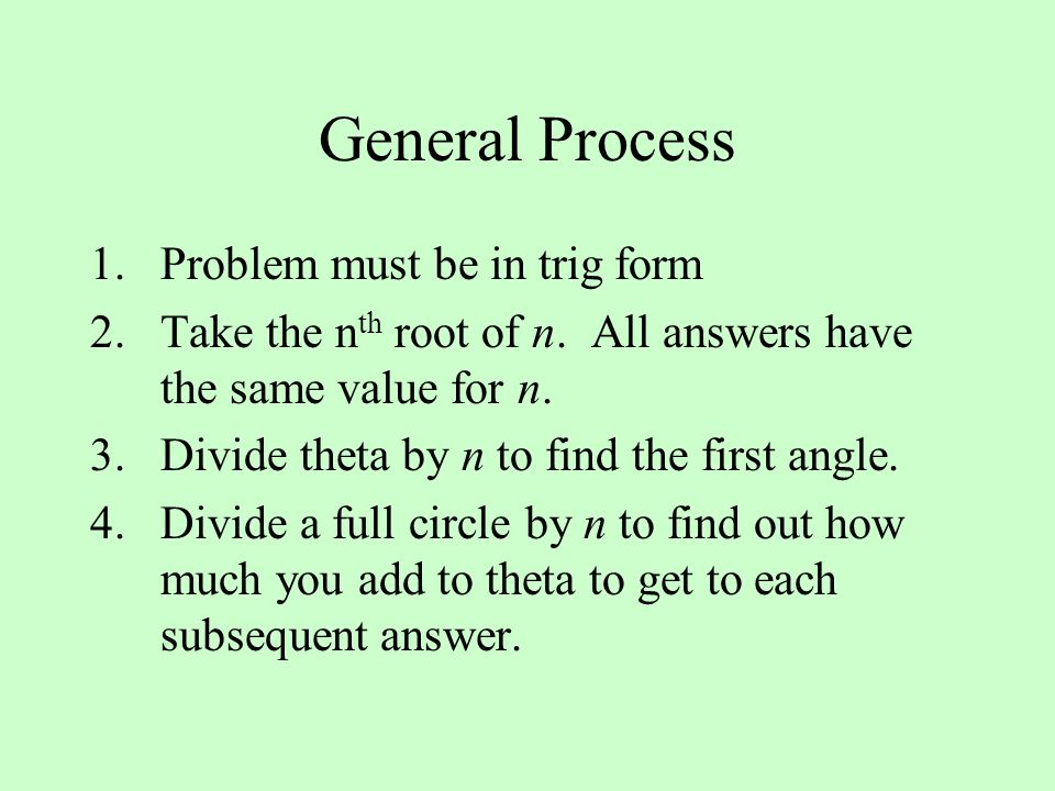 General Process Problem must be in trig form