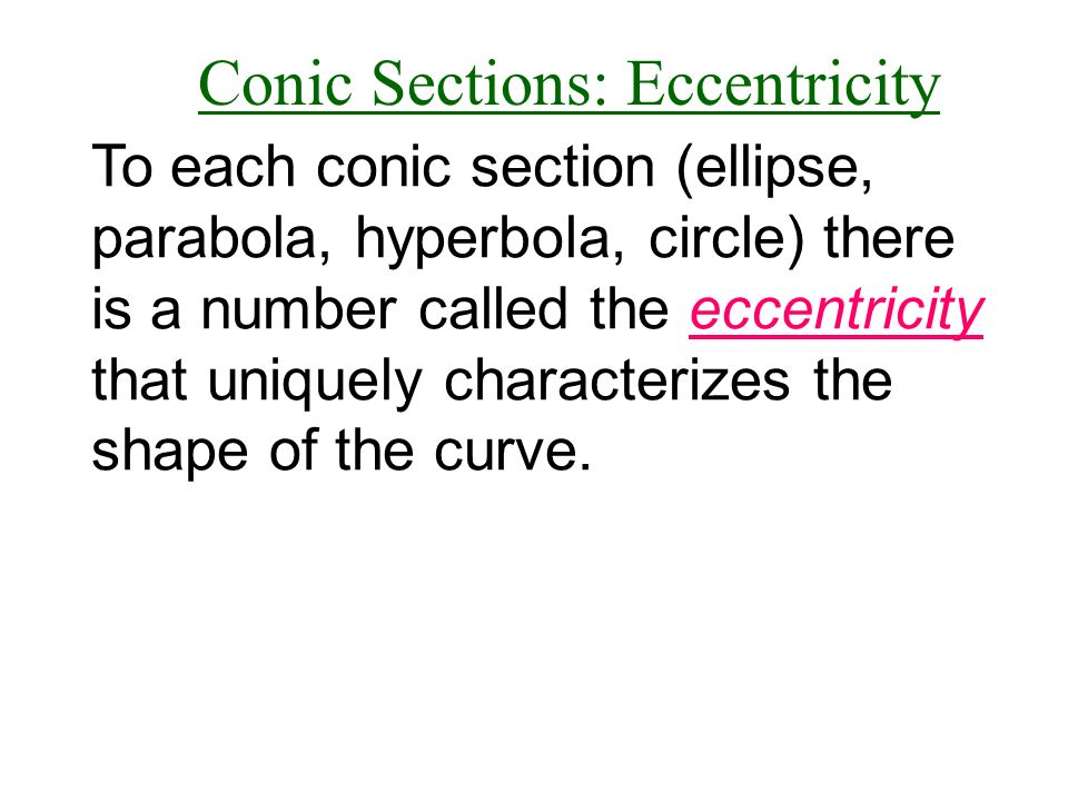 Conic Sections: Eccentricity