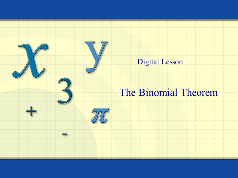Digital Lesson The Binomial Theorem