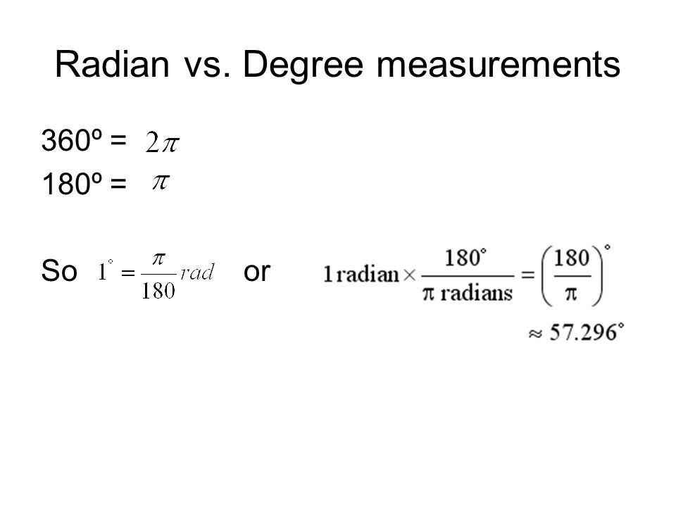 Radian vs. Degree measurements