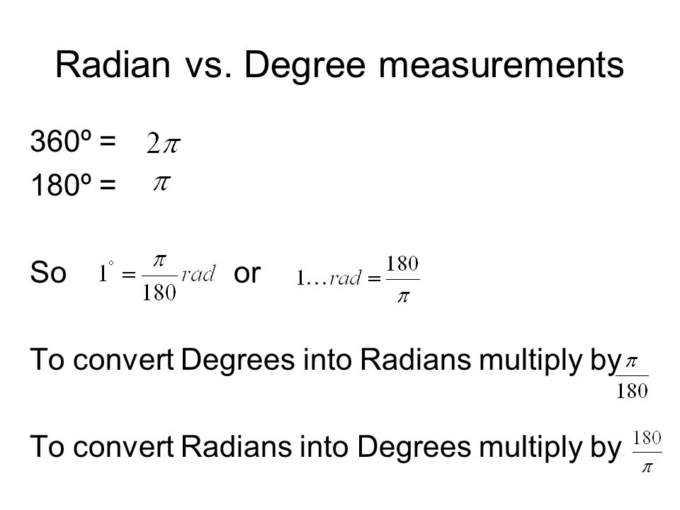 Radian vs. Degree measurements