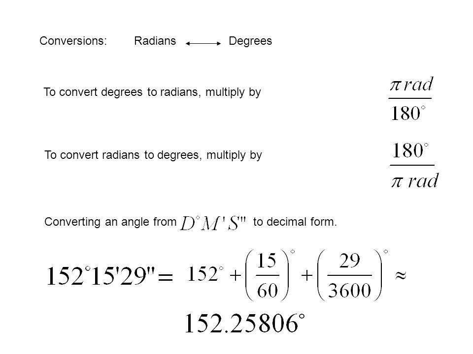 Conversions: Radians Degrees
