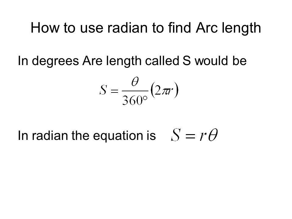 How to use radian to find Arc length