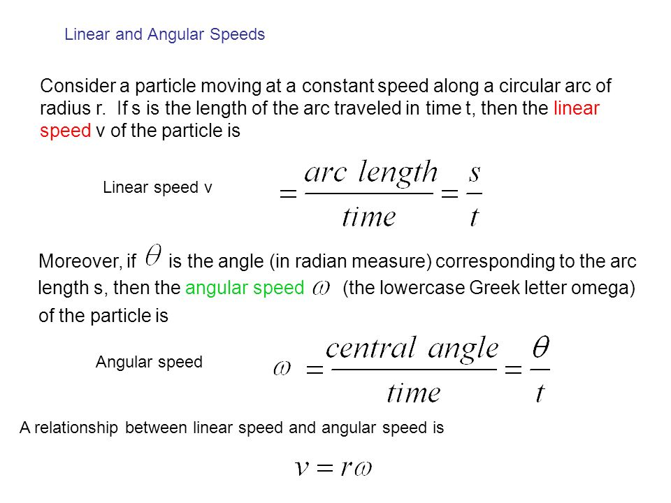 Consider a particle moving at a constant speed along a circular arc of