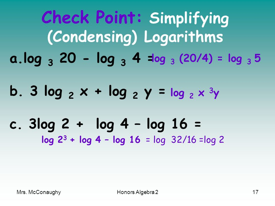 Check Point: Simplifying (Condensing) Logarithms