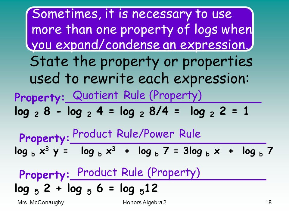 Example 1 Identifying the Properties of Logarithms