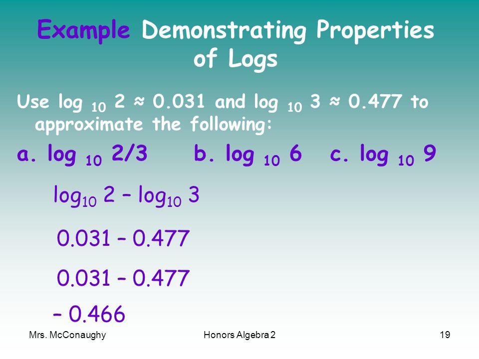 Example Demonstrating Properties of Logs