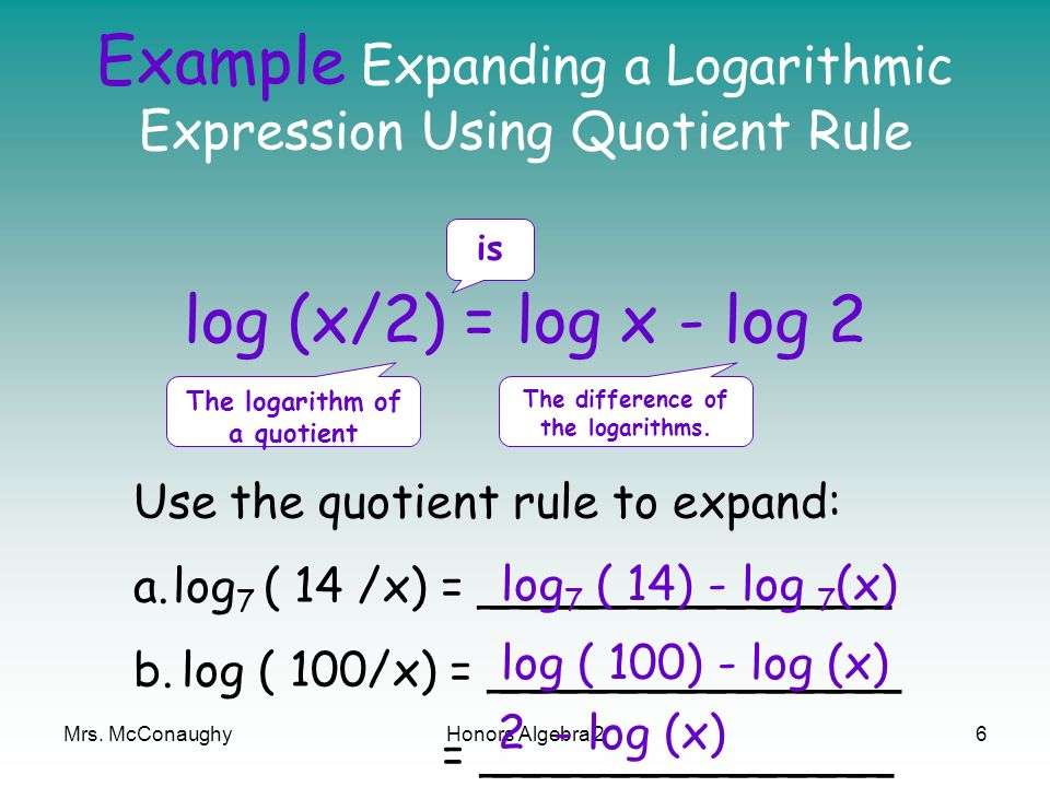 Example Expanding a Logarithmic Expression Using Quotient Rule