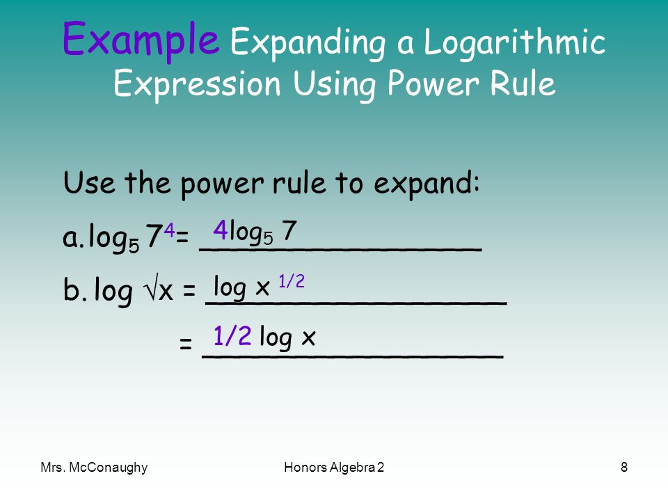 Example Expanding a Logarithmic Expression Using Power Rule