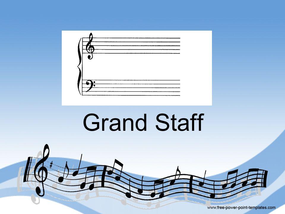 Grand Staff