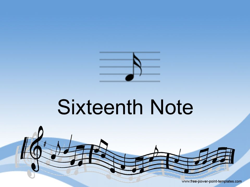 Sixteenth Note