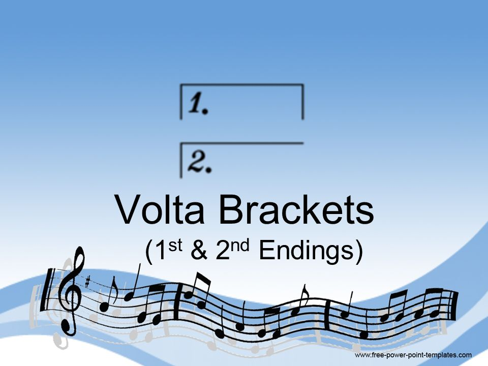 Volta Brackets (1st & 2nd Endings)