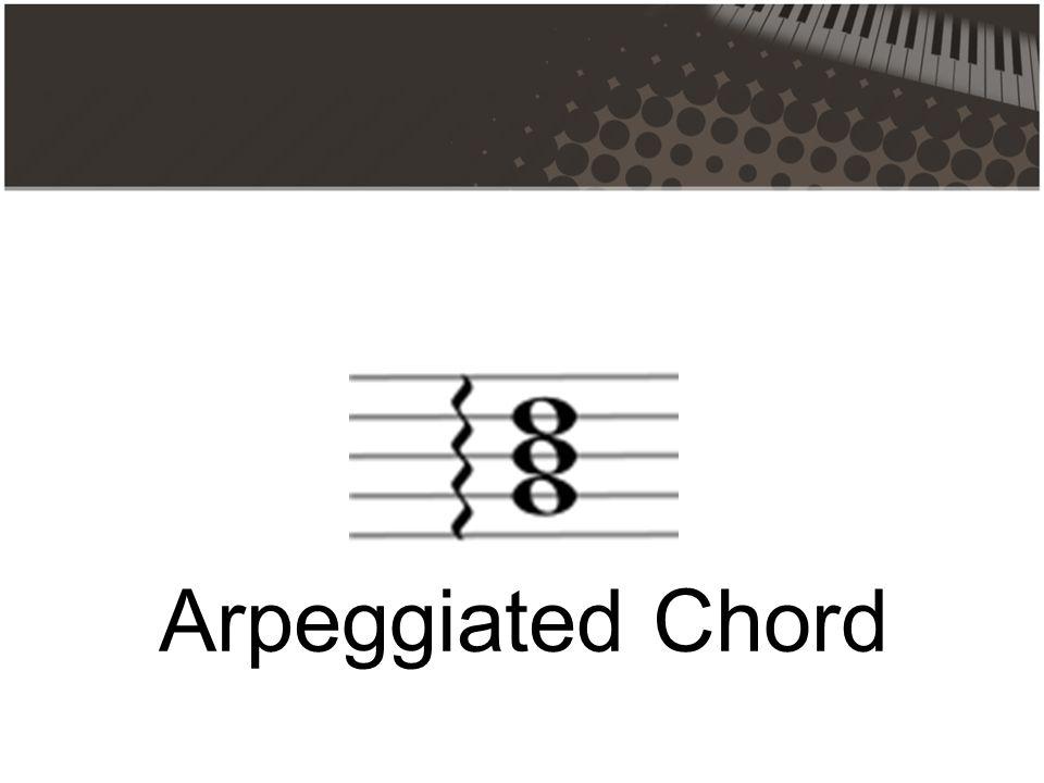 Arpeggiated Chord