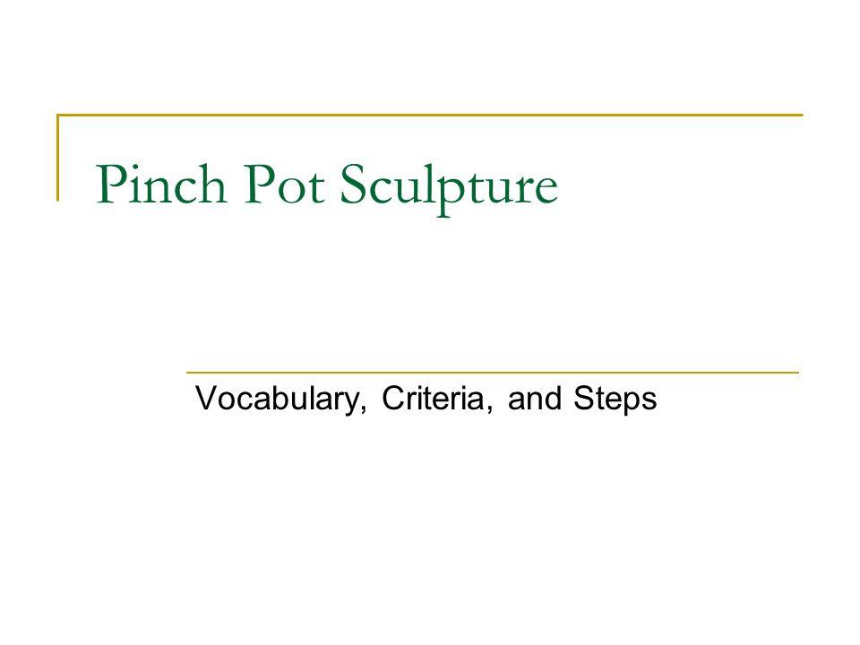 Vocabulary, Criteria, and Steps
