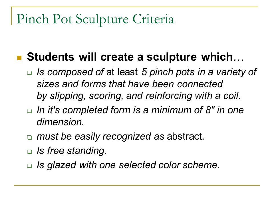 Pinch Pot Sculpture Criteria