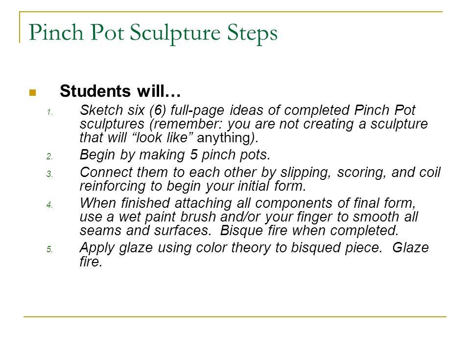 Pinch Pot Sculpture Steps
