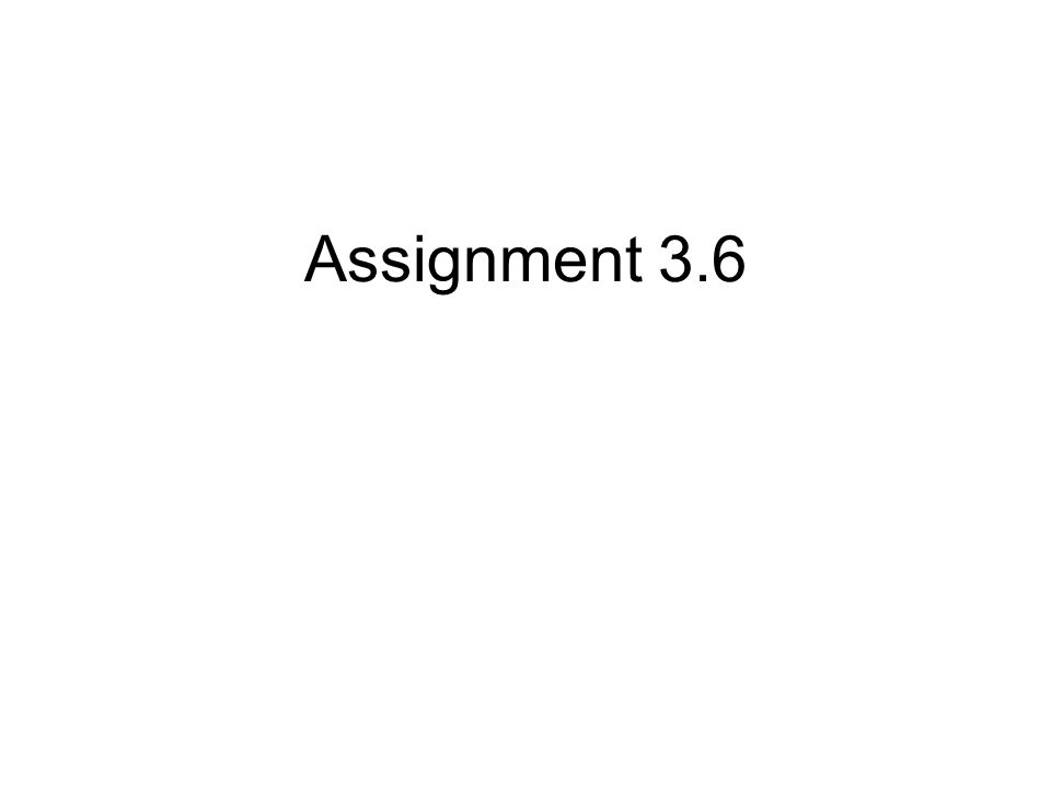 Assignment 3.6