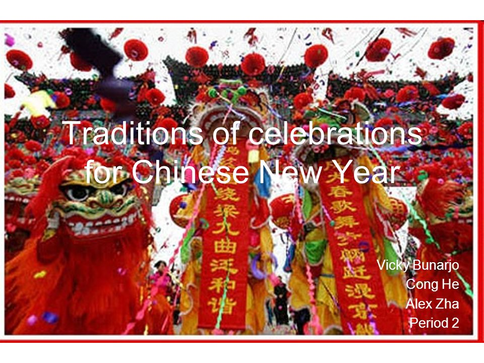 traditions of celebrations for chinese new year