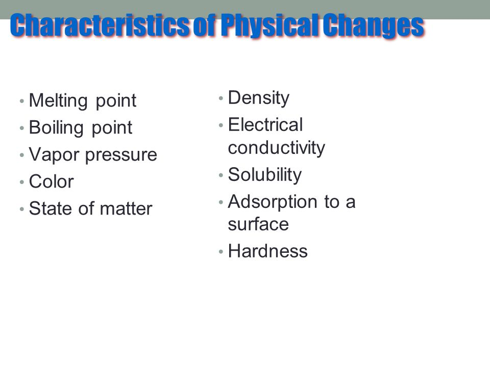 Characteristics of Physical Changes
