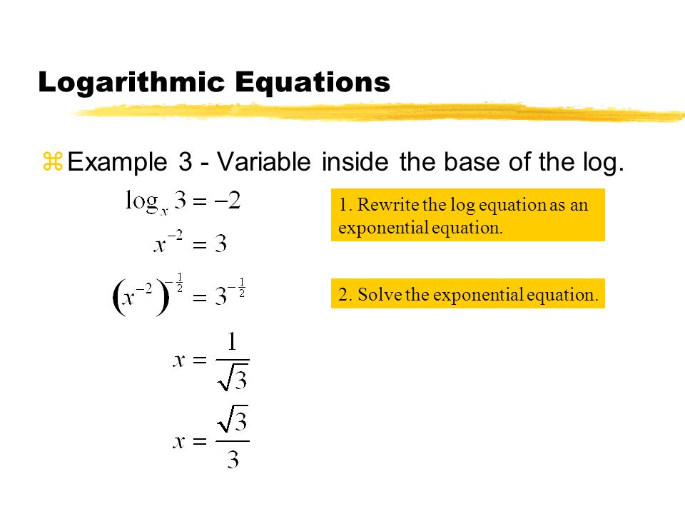 Logarithmic Equations